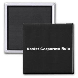 Resist Corporate Rule Magnet