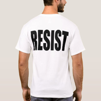 """RESIST"" (double-sided) T-Shirt"