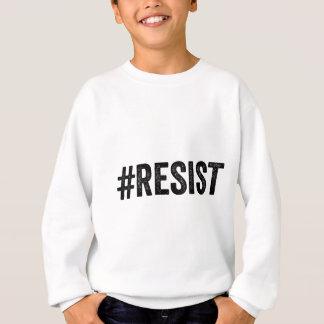 RESIST HASHtag Anti Donald Trump Sweatshirt