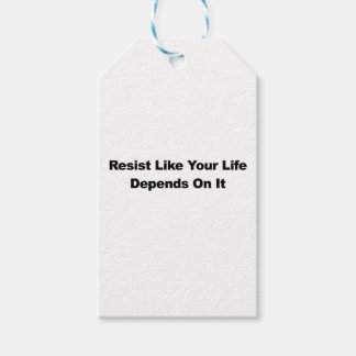 Resist Like Your Life Depends On It Gift Tags