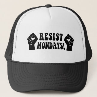 Resist Mondays! Trucker Hat