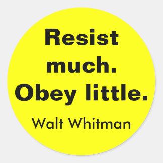 Resist much. Obey little. Classic Round Sticker