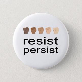 Resist Persist 2 Inch Round Button