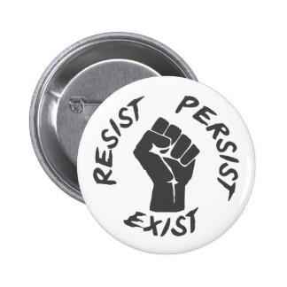 Resist Persist Exist 2 Inch Round Button