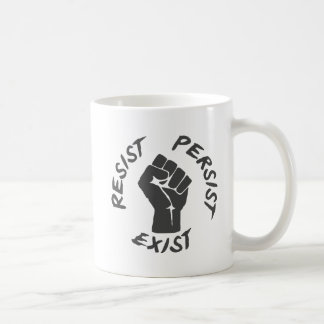 Resist Persist Exist Coffee Mug