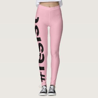 Resist Pink Leggings