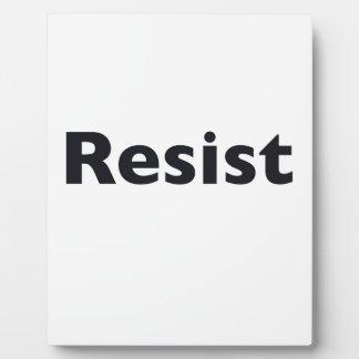 Resist Plaques