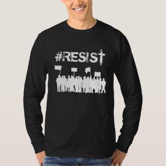 "#Resist  Protesters Anti-Trump"" Political T-Shirt"
