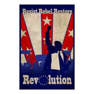 Resist Rebel Restore Revolution Poster (Large)