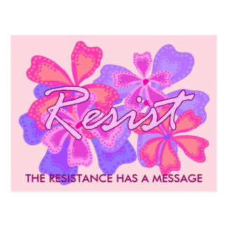 Resist   Resistance Pink Floral Activist Message Postcard