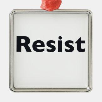 Resist Silver-Colored Square Ornament
