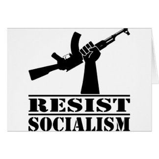 Resist Socialism AK Card