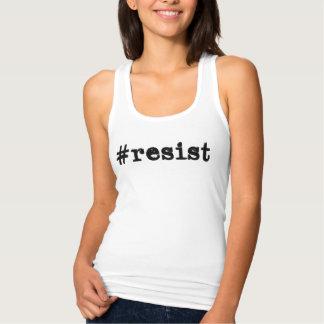 #resist tank top