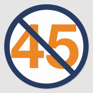 Resist the 45th President! Resist Trump! Classic Round Sticker