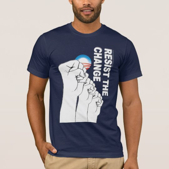Resist The Change T-Shirt