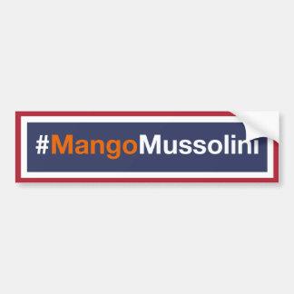 Resist the Mango Mussolini! Bumper Sticker