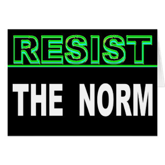 Resist The Norm Card