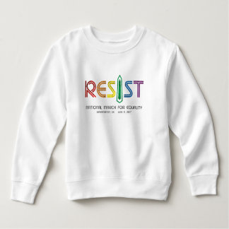 Resist Toddler Sweatshirt