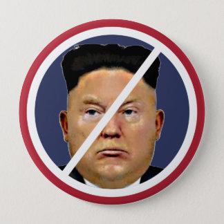 Resist Trump Jung-un! 4 Inch Round Button