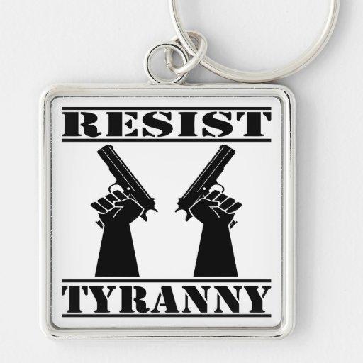 Resist Tyranny  Pistols Keychains