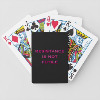 Resistance is NOT Futile Bicycle Playing Cards