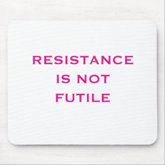 Resistance is NOT Futile Mouse Pad