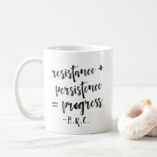 Resistance, Persistence, Progress | Coffee Mug
