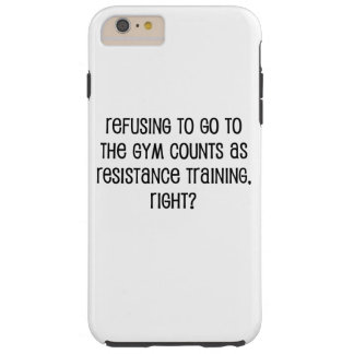 Resistance Training Tough iPhone 6 Plus Case