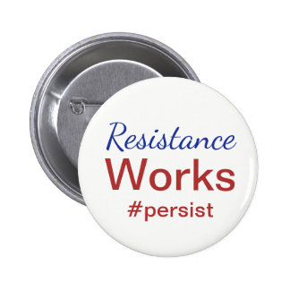 Resistance Works Persist Red White Blue 2 Inch Round Button