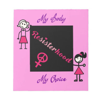 Resisterhood Stick Figures Pink Background My Body Notepad