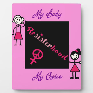 Resisterhood Stick Figures Pink Background My Body Plaque