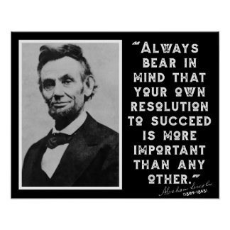 RESOLUTION TO SUCCEED - Lincoln Quote Poster