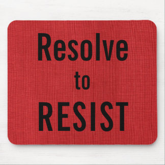 Resolve to RESIST, text on Red Linen Texture Photo Mouse Pad