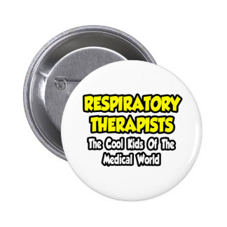 Resp. Therapists...Cool Kids of Med World 2 Inch Round Button