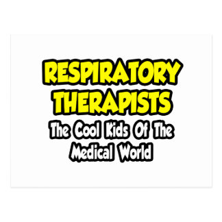 Resp. Therapists...Cool Kids of Med World Postcard