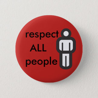 respect all people 2 inch round button