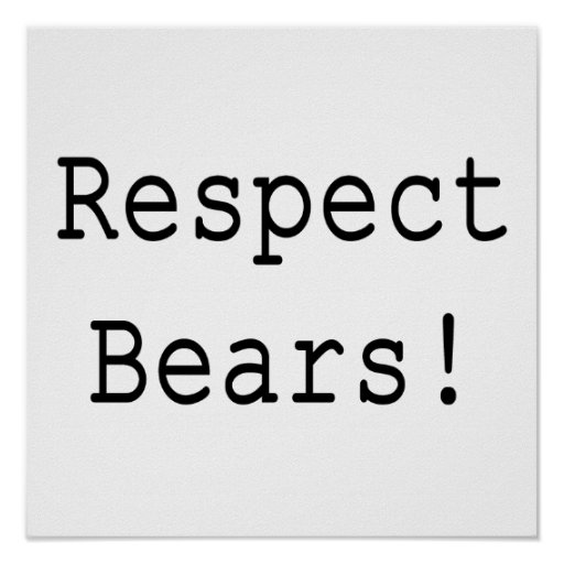 Respect Bears Posters