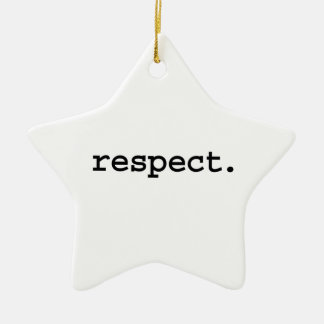 respect. ceramic star ornament