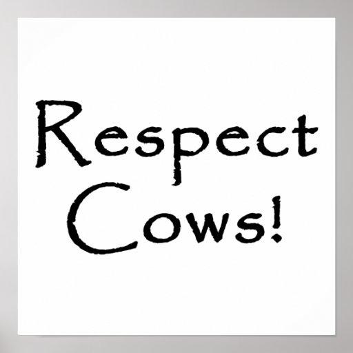 Respect Cows Print