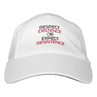 Respect Existence or Expect Resistence - Headsweats Hat