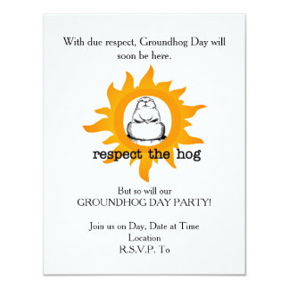 Respect Groundhog Day Party Invitation