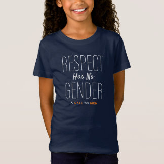 """""""Respect Has No Gender""""  T from A Call To Men T-Shirt"""