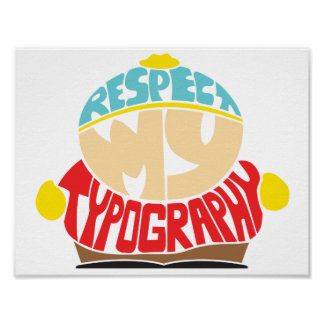 Respect My Typography Poster