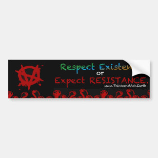 Respect or Expect Bumper Sticker