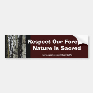 RESPECT OUR FORESTS Earth Day Gift Sticker
