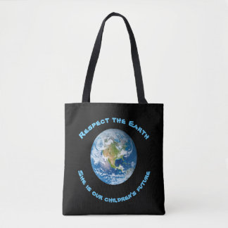 Respect Planet Earth Childrens Future Tote Bag