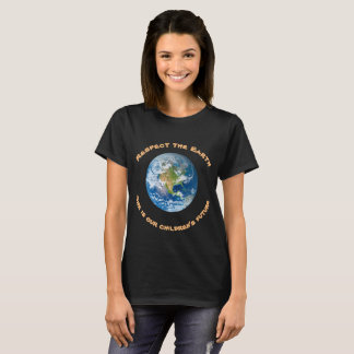 Respect Planet Earth Environmental Ecology T-Shirt