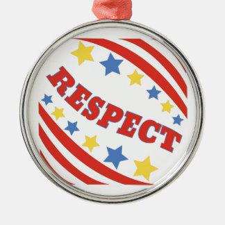 Respect Silver-Colored Round Ornament