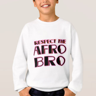 RESPECT THE AFRO Bro- PNK BLK Sweatshirt