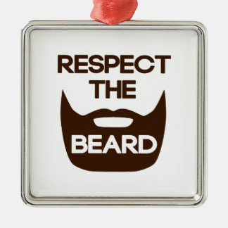 Respect The Beard Metal Ornament